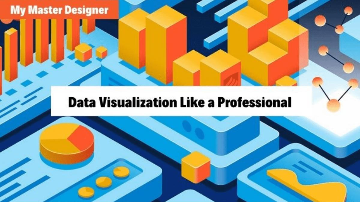Data Visualization Like a Professional